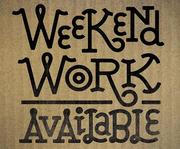 WEEKEND Jobs = 15 X Staff Required Urgently.