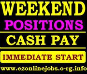 Staff Needed for immediate start (Cash Job)