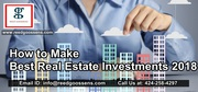 How to Make Best Real Estate Investments 2018